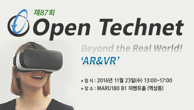 Open Technet, Beyond the Real World! 'AR&VR'