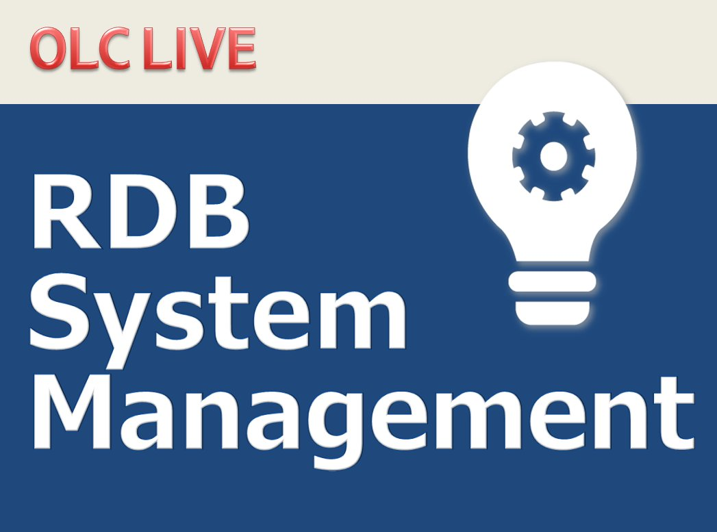 [OLC Live] RDB system management